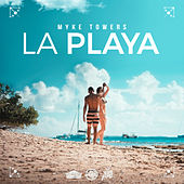 La Playa by Myke Towers