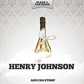 Ash Can Stomp by Henry Johnson