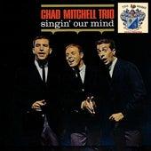 Singin' Our Mind di The Chad Mitchell Trio
