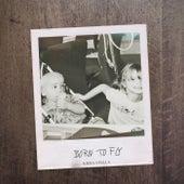 Born to Fly by Kiera Stella