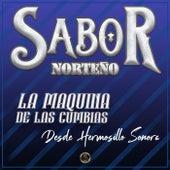 La Maquina de las Cumbias Desde Hermosillo Sonora von Sabor Norteño