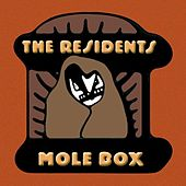 The Complete Mole Trilogy pREServed by The Residents