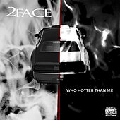 Who Hotter Than Me by 2Face
