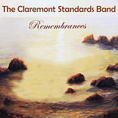 Remembrances by Claremont Standards Band