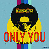 Only You de Eddie Capone