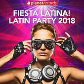 FIESTA LATINA - LATIN PARTY 2018 (40 Latin Hits Para Tu Fiesta! Reggaeton, Salsa, Bachata, Merengue y Clasicos!) de Various Artists