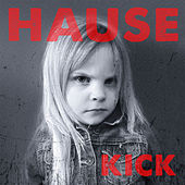 Kick by Dave Hause