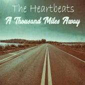 A Thousand Miles Away de The Heartbeats
