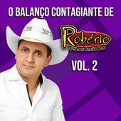 O Balanço Contagiante de Robério e Seus Teclados, Vol. 2 de Robério e Seus Teclados
