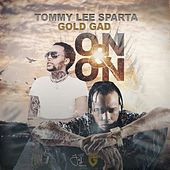 On & On by Tommy Lee sparta