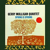 Spring Is Sprung (HD Remastered) de Gerry Mulligan