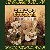 The Two Cowboys (HD Remastered) von Gene Autry