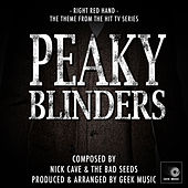 Peaky Blinders - Red Right Hand - Main Title Theme by Geek Music