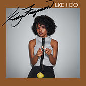 Like I Do ( Dancehall Remix) de Keely Ferguson