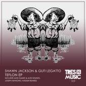 Teflon Ep by Guti Legatto Shawn Jackson