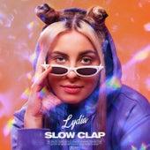 Slow Clap by Lydia