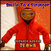 Smile to a Stranger by Various Artists