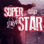Superstar de Droow