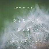Delicatessen: Classical Piano Lullabies by Rogerio Tutti