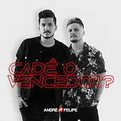 Cadê o vencedor? de André e Felipe