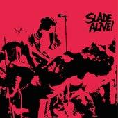 Slade Alive! (Live / 2009 - Remaster) by Slade