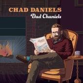 Dad Chaniels de Chad Daniels