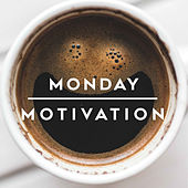 Monday Motivation van Various Artists