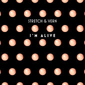 I'm Alive (Remastered & Remixed 2019) by Stretch