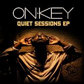 Quiet Sessions Ep by On-key