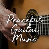 Peaceful Guitar Music di Various Artists