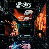 Slade Alive! Vol. 2 (Live) by Slade