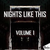Nights Like This, Vol. 1 by Various Artists
