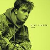 Trip von Mike Singer