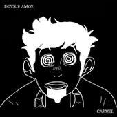 Dizque Amor by Carmel