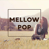 Mellow Pop von Various Artists