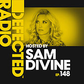 Defected Radio Episode 148 (hosted by Sam Divine) by Various Artists
