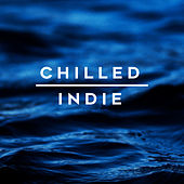 Chilled Indie van Various Artists