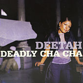 Deadly Cha Cha by Deetah