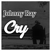 Cry by Johnnie Ray