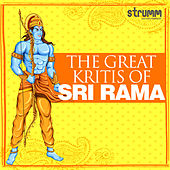 The Great Kritis of Sri Rama de Various Artists