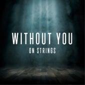 Without You von The Modern String Quintet