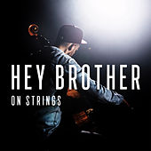 Hey Brother by The Modern String Quintet