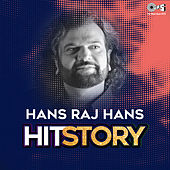 Hans Raj Hans: Hit Story by Various Artists
