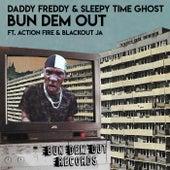 Bun Dem Out von Daddy Freddy