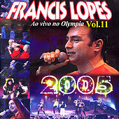 Ao Vivo no Olympia, Vol. 11 von Francis Lopes