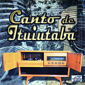 Canto de Ituiutaba by Various Artists