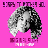 Sorry To Bother You (Original Motion Picture Soundtrack) de tUnE-yArDs