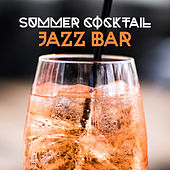Summer Cocktail Jazz Bar de Various Artists