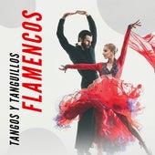 Tangos y Tanguillos Flamencos de Various Artists