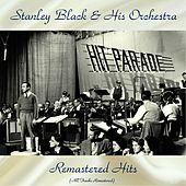 Remastered Hits (All Tracks Remastered) van Stanley Black